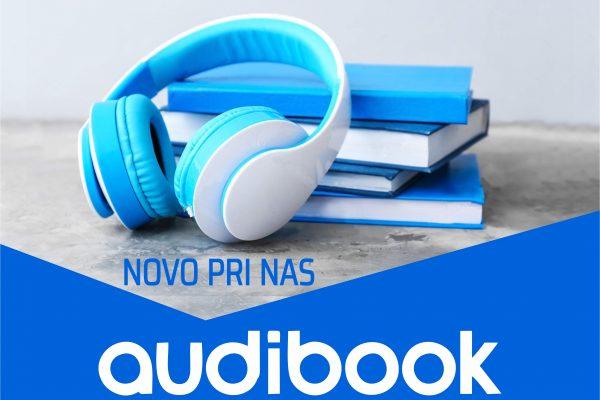 NOVO! Audibook – izposoja zvočnih knjig v slovenskem jeziku