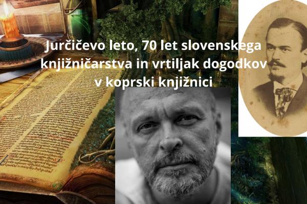 Jurčičevo leto, 70 let slovenskega knjižničarstva in vrtiljak dogodkov v koprski knjižnici